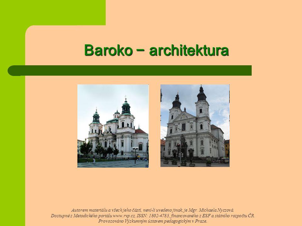 Baroko − architektura Autorem materiálu a všech jeho částí, není-li uvedeno jinak, je Mgr.