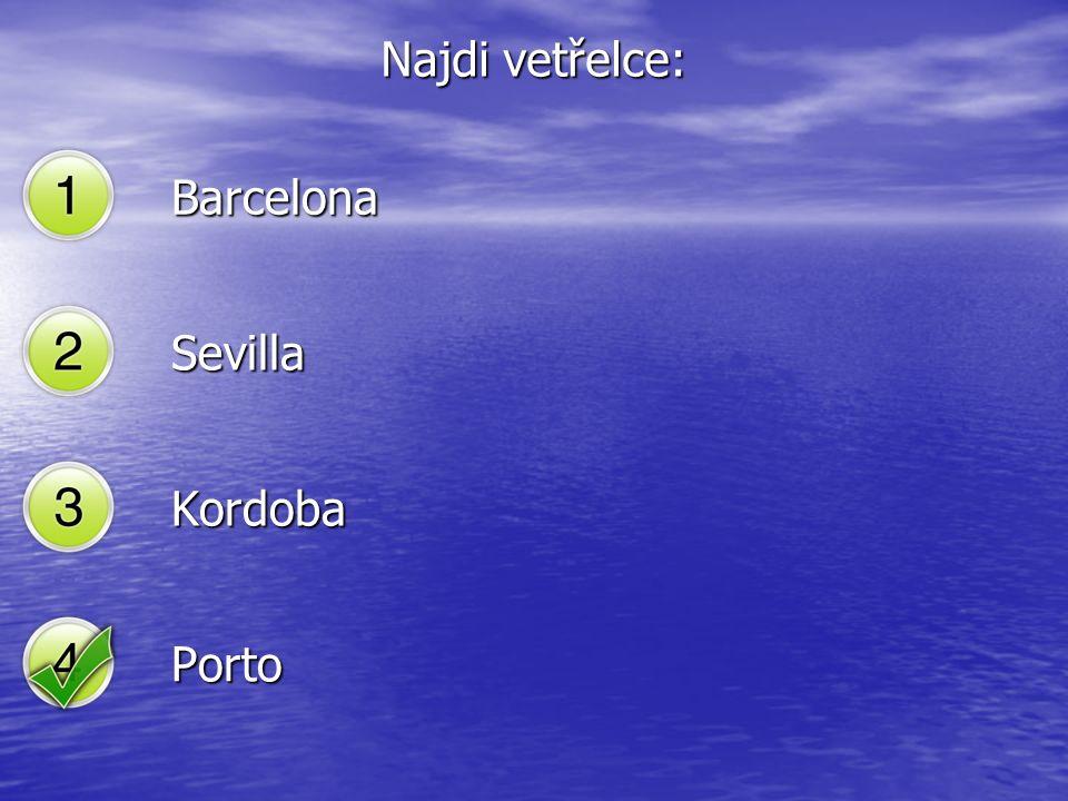 Najdi vetřelce: Barcelona Sevilla Kordoba Porto