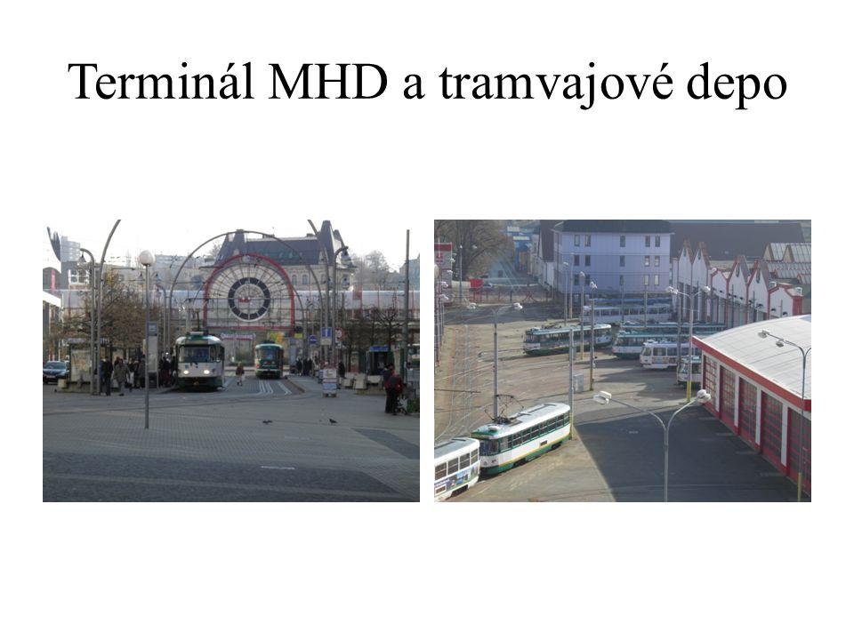 Terminál MHD a tramvajové depo