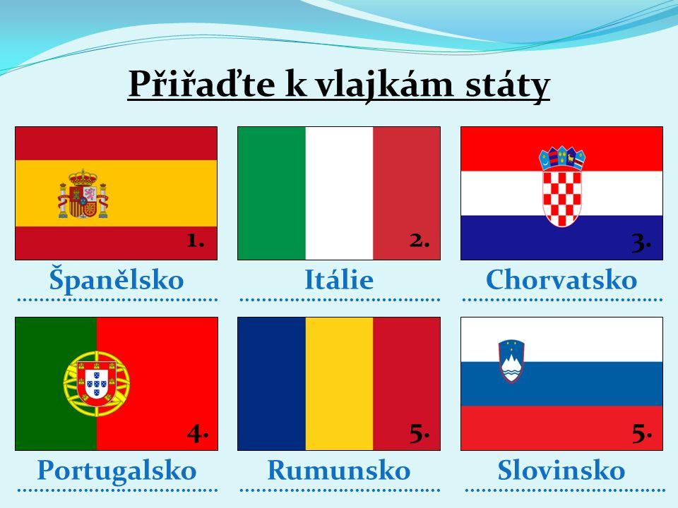 1) Nejmenším státem Evropy je Vatikán. 2) Státy jihovýchodní Evropy vznikly rozpadem Jugoslávie. 3) Pro Chorvatsko má největším význam cestovním ruchu