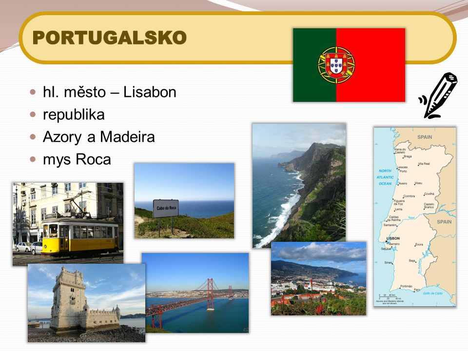 hl. město – Lisabon republika Azory a Madeira mys Roca