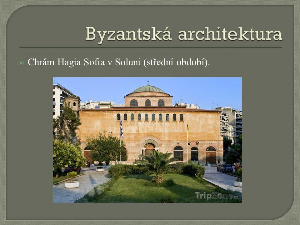  Chrám Hagia Sofia v Soluni (střední období).
