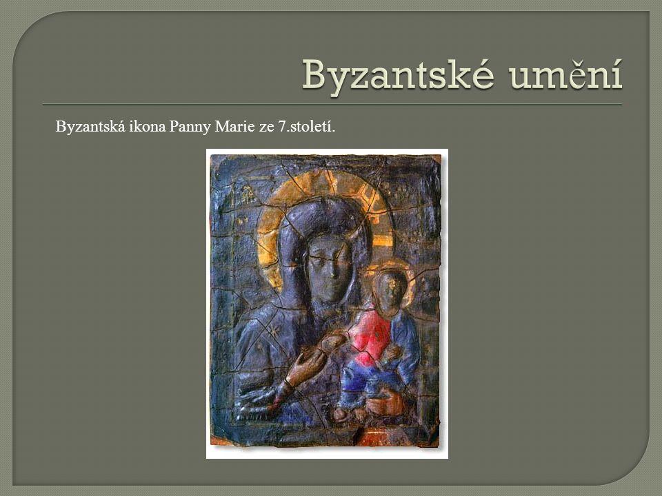 Byzantská ikona Panny Marie ze 7.století.