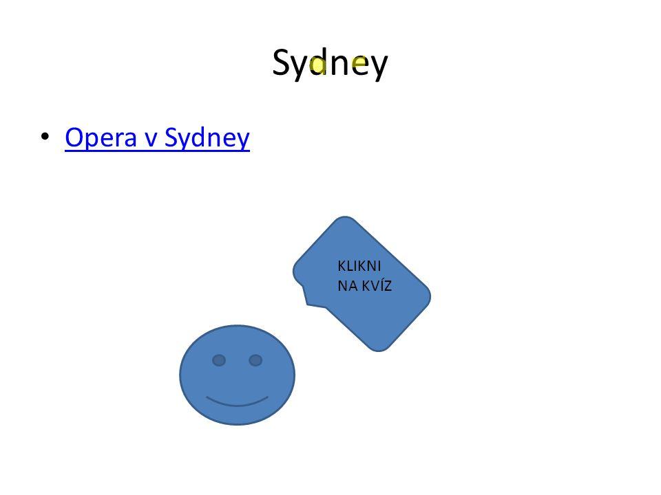 Sydney Opera v Sydney KLIKNI NA KVÍZ