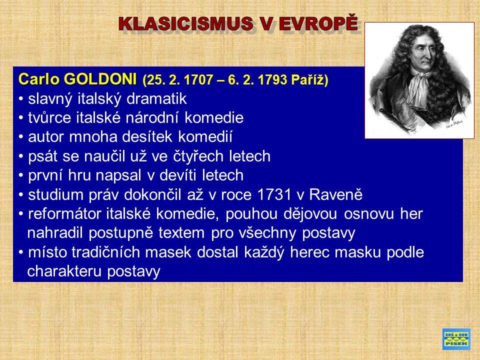 Carlo GOLDONI Carlo GOLDONI (25. 2. 1707 – 6. 2.