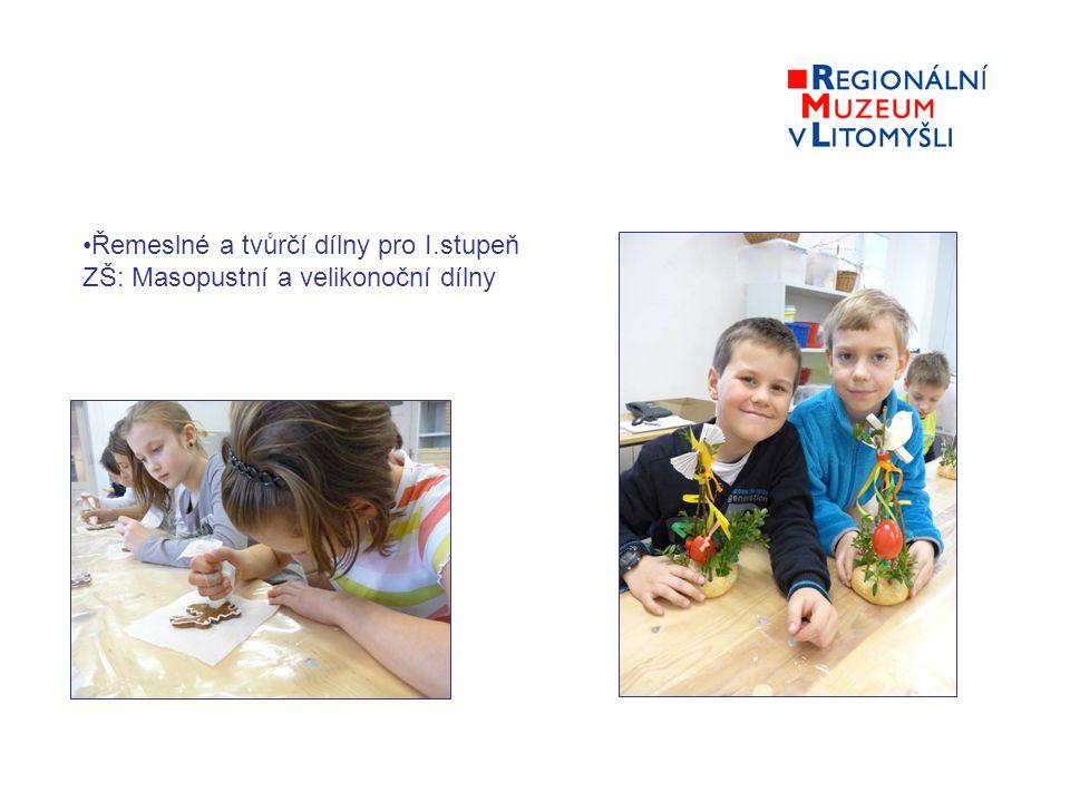 Řemeslné a tvůrčí dílny pro I.stupeň ZŠ: Masopustní a velikonoční dílny