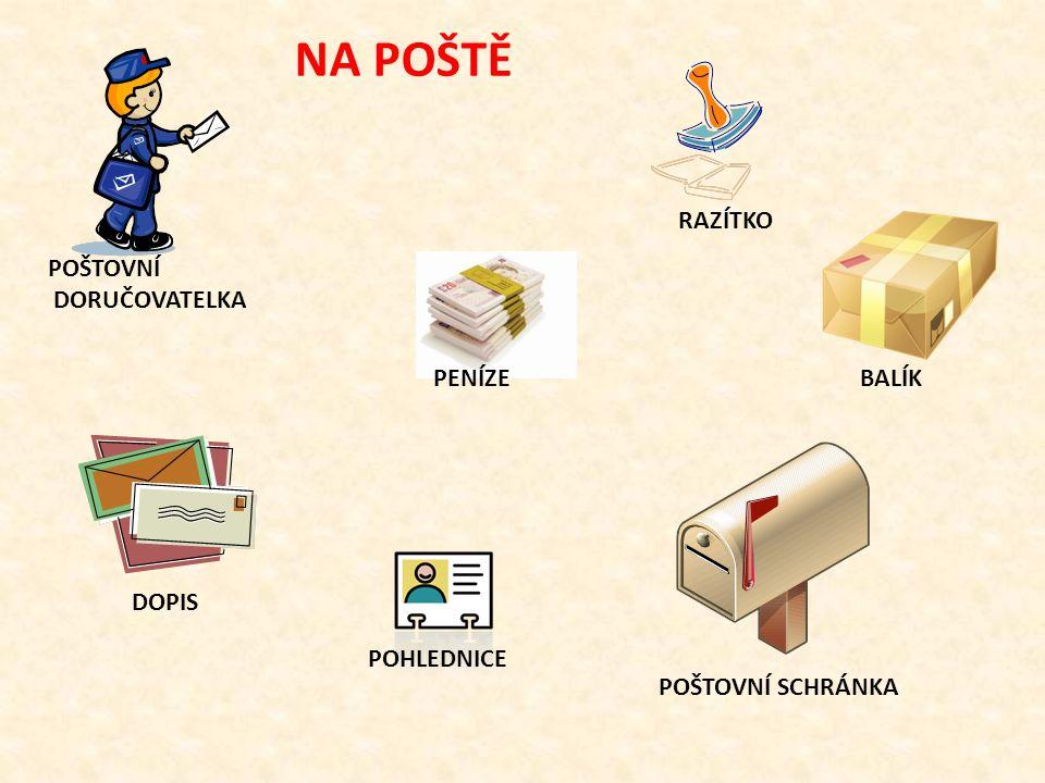 Na poště pracuje poštovní doručovatel (doručovatelka) a poštovní úředník (úřednice).