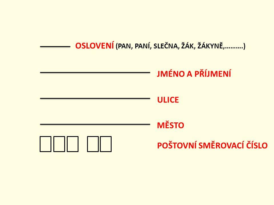 Nyní si zkus adresu napsat – na řádky klikej, tím je umístíš, kam patří.