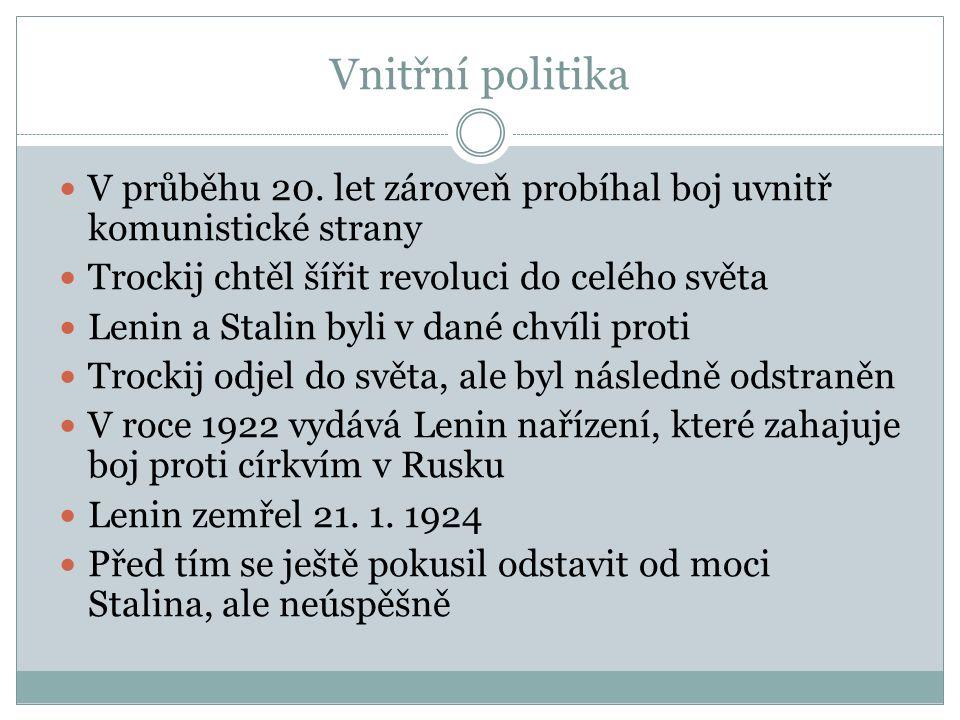 Vnitřní politika V průběhu 20.