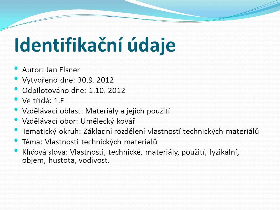 Identifikační údaje Autor: Jan Elsner Vytvořeno dne: 30.9.