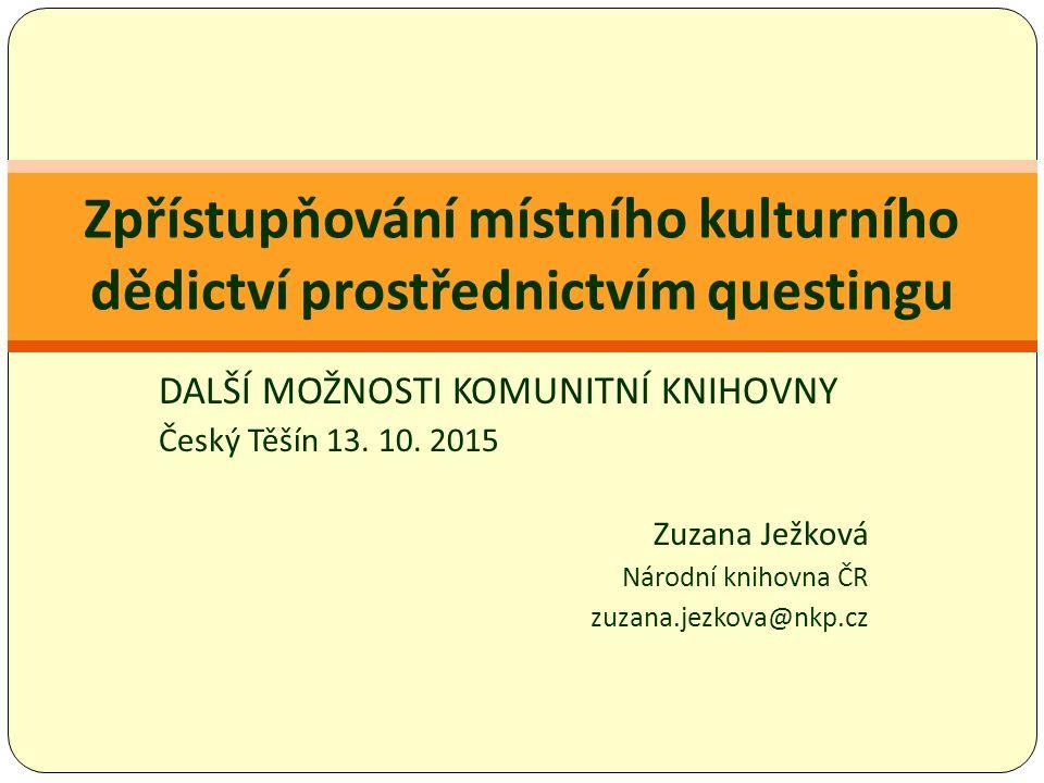 DALŠÍ MOŽNOSTI KOMUNITNÍ KNIHOVNY Český Těšín 13. 10.