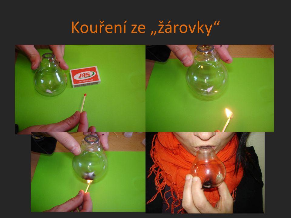 """Kouření ze """"žárovky"""