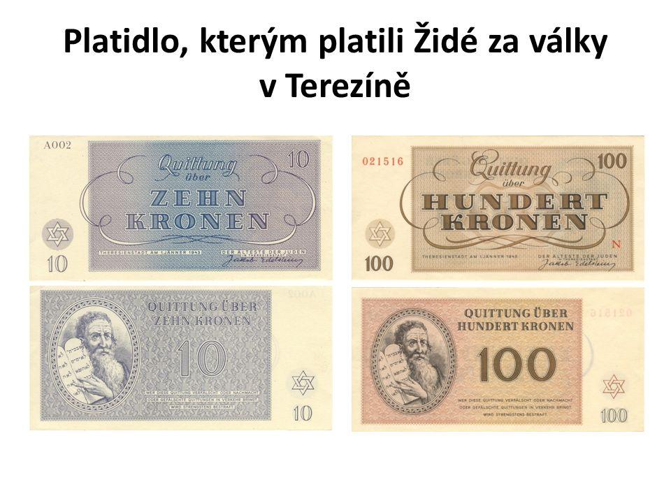 Platidlo, kterým platili Židé za války v Terezíně