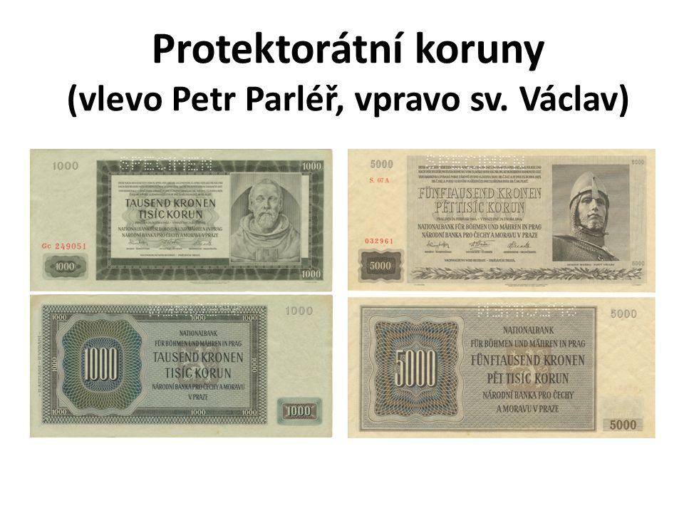 Protektorátní koruny (vlevo Petr Parléř, vpravo sv. Václav)