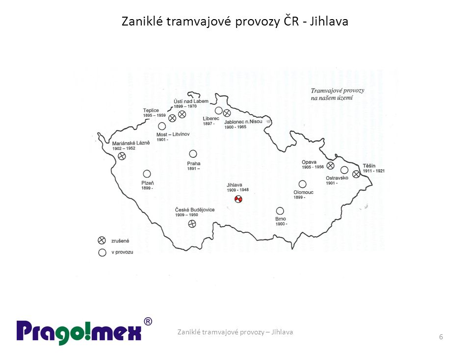 Zaniklé tramvajové provozy ČR - Jihlava Zaniklé tramvajové provozy – Jihlava 6