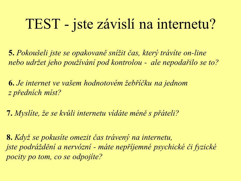 TEST - jste závislí na internetu. 8.