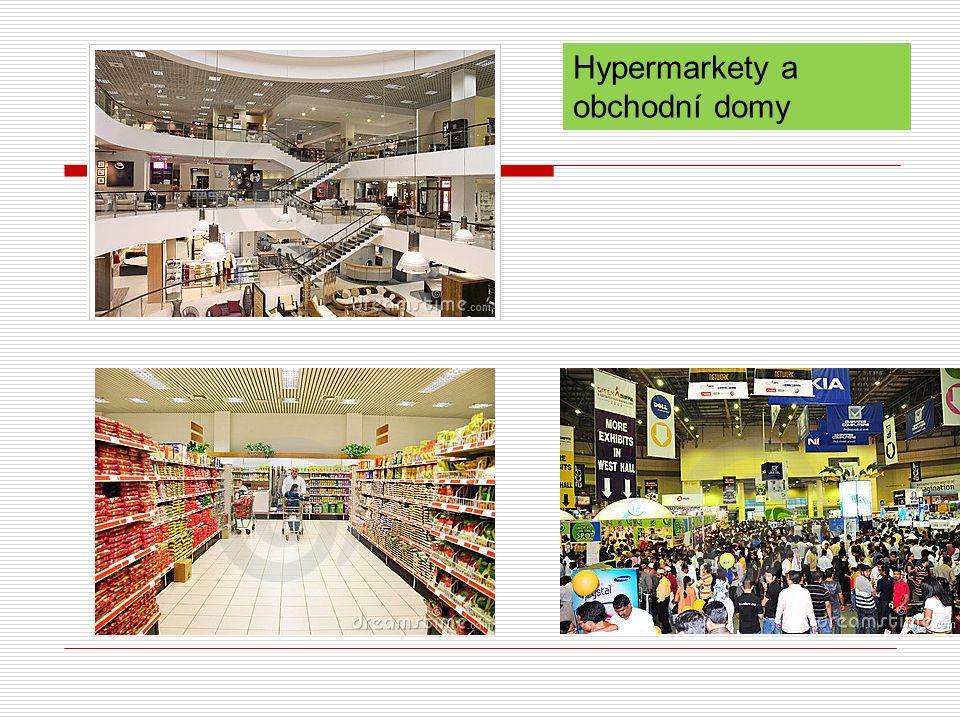Hypermarkety a obchodní domy