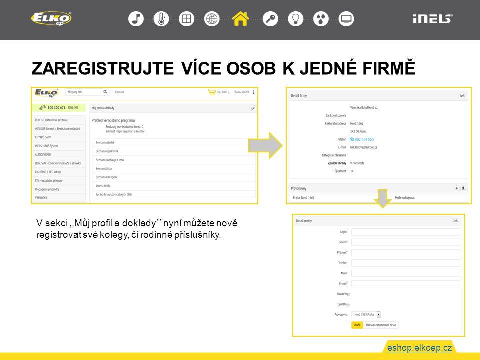 ZAREGISTRUJTE VÍCE OSOB K JEDNÉ FIRMĚ eshop.elkoep.cz V sekci,,Můj profil a doklady´´ nyní můžete nově registrovat své kolegy, či rodinné příslušníky.