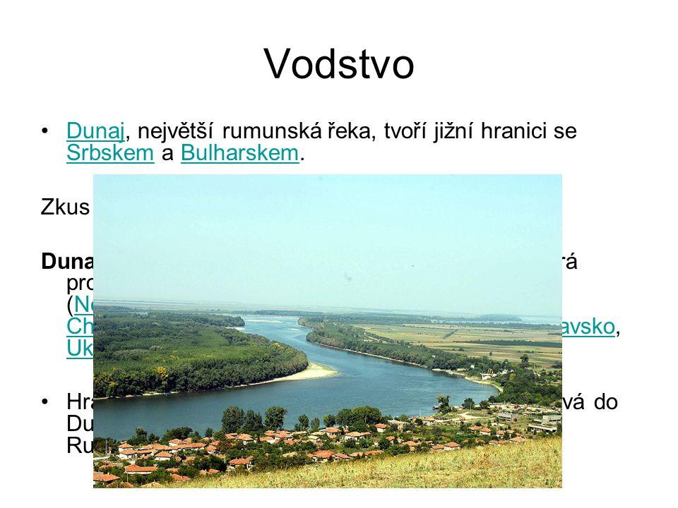 Dunaj, největší rumunská řeka, tvoří jižní hranici se Srbskem a Bulharskem.Dunaj SrbskemBulharskem Zkus si tipnout kolika státy řeka DUNAJ protéká.