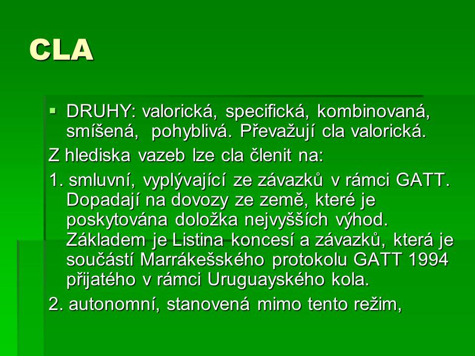 CLA  DRUHY: valorická, specifická, kombinovaná, smíšená, pohyblivá.