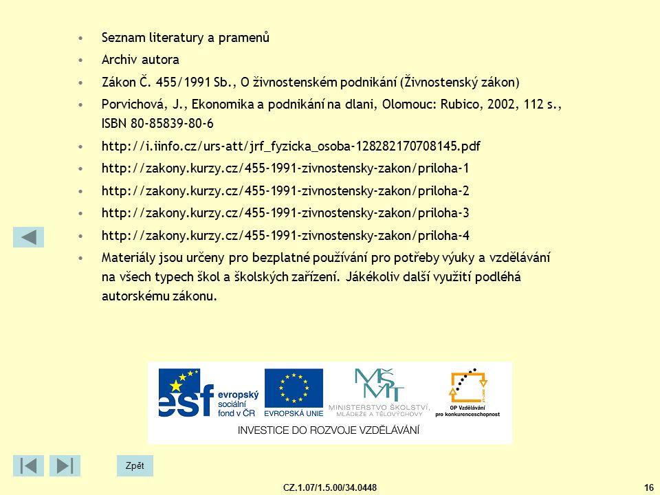 CZ.1.07/1.5.00/34.044816 Zpět Seznam literatury a pramenů Archiv autora Zákon Č.