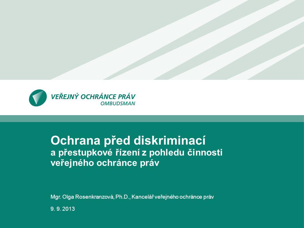 Mgr. Olga Rosenkranzová, Ph.D., Kancelář veřejného ochránce práv 9.