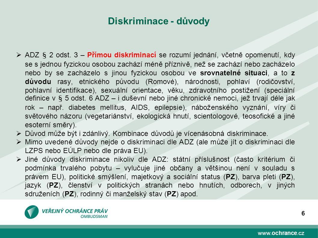 6 Diskriminace - důvody  ADZ § 2 odst.