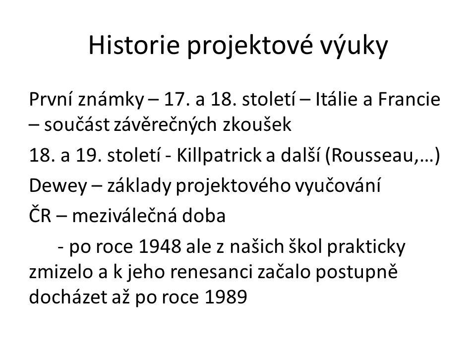 Historie projektové výuky První známky – 17. a 18.