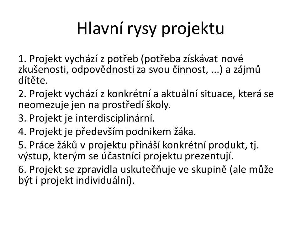 Hlavní rysy projektu 1.