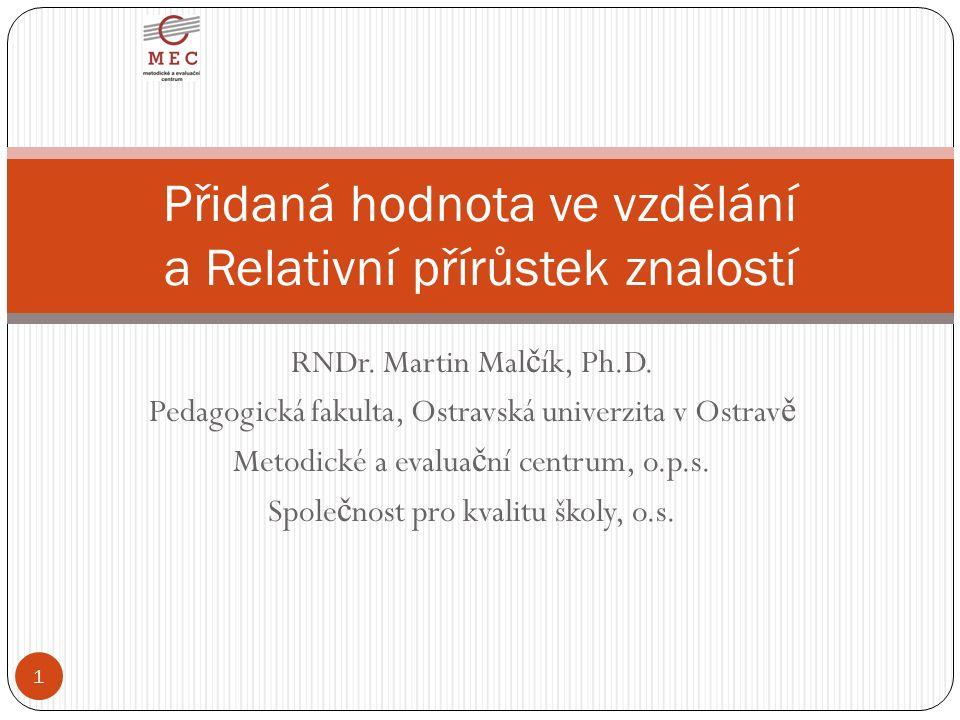 RNDr. Martin Mal č ík, Ph.D.