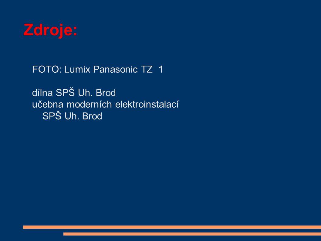 Zdroje: FOTO: Lumix Panasonic TZ 1 dílna SPŠ Uh. Brod učebna moderních elektroinstalací SPŠ Uh. Brod