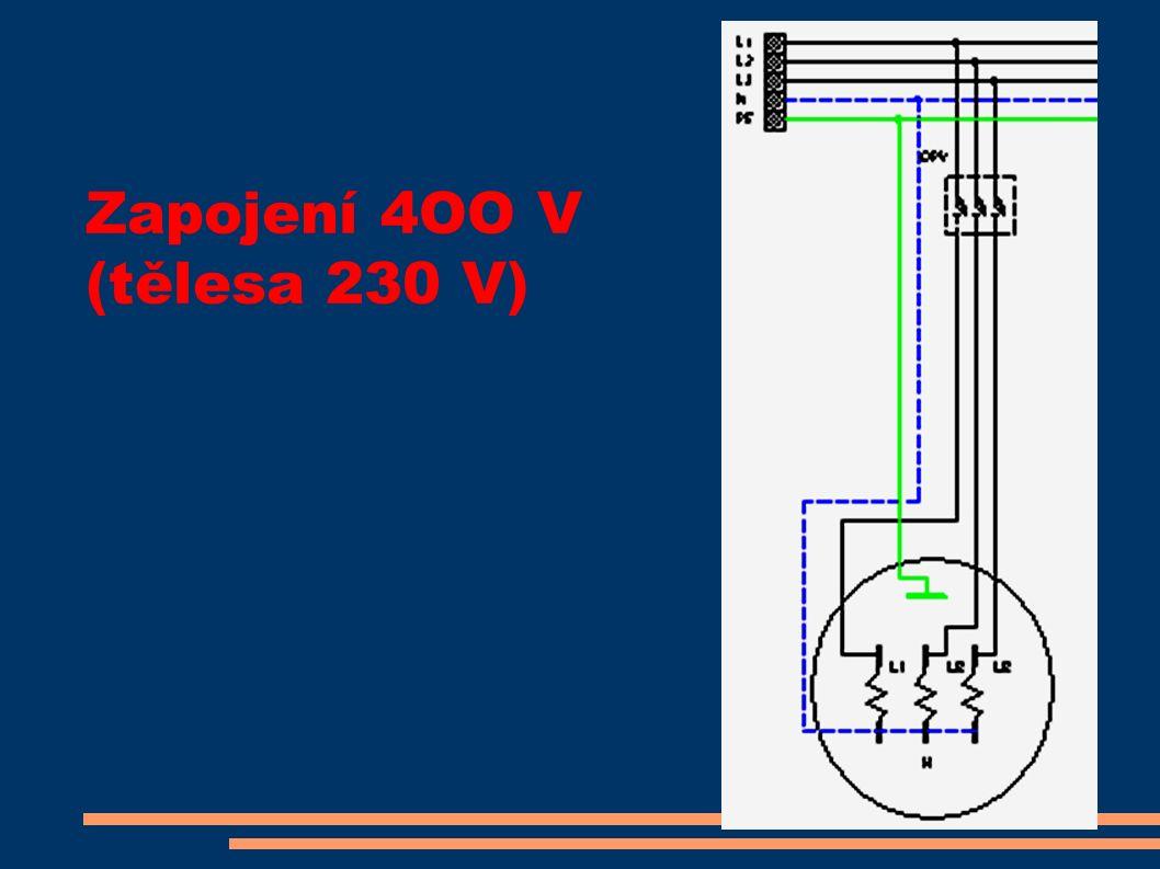Zapojení 4OO V (tělesa 230 V)