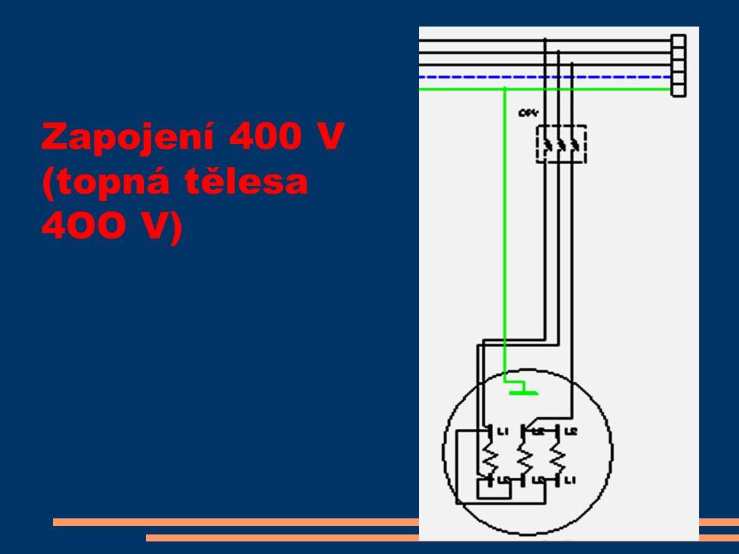 Zapojení 400 V (topná tělesa 4OO V)