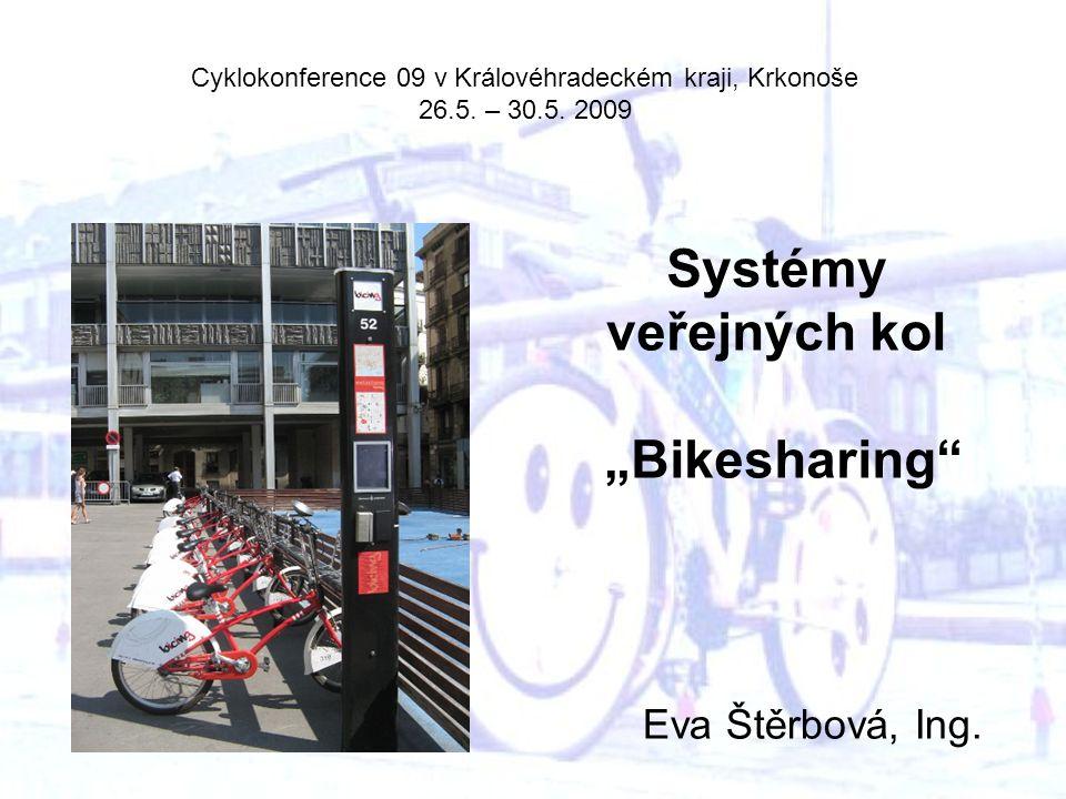 """Systémy veřejných kol """"Bikesharing Eva Štěrbová, Ing."""