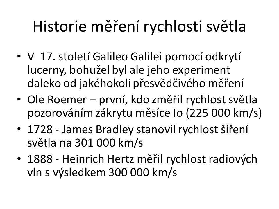 Historie měření rychlosti světla V 17.