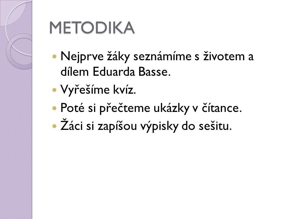 POUŽITÉ ZDROJE http://cs.wikipedia.org/wiki/Eduard_ Bass http://www.spisovatele.cz/eduard- bass http://www.spisovatele.cz/eduard- bass http://ld.johan