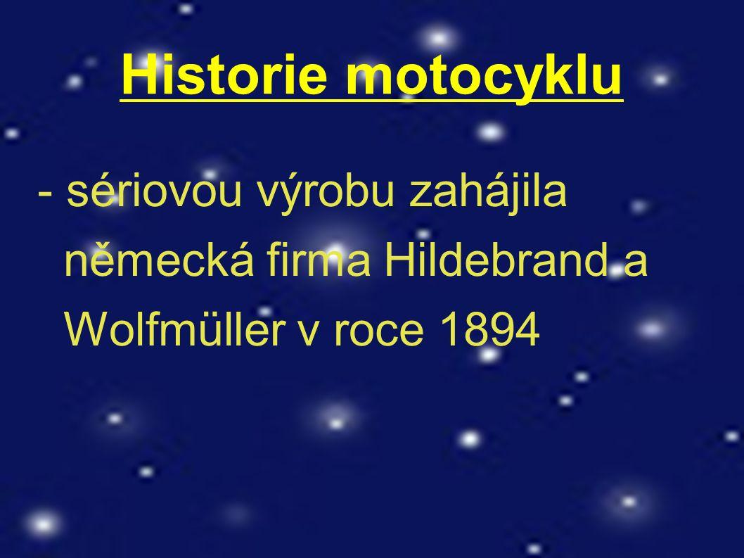 Historie motocyklu - první český motocykl vyrobili Václav Klement a Václav Laurit a veřejnosti jej předvedli v roce 1899