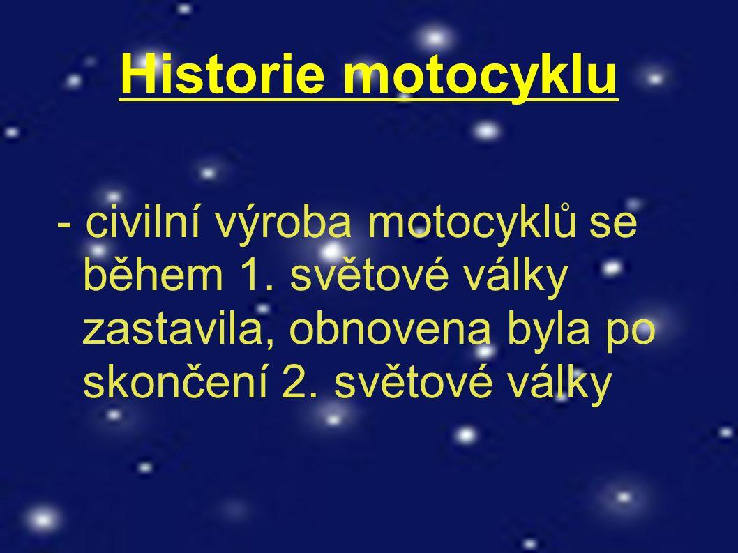 Historie motocyklu - civilní výroba motocyklů se během 1.
