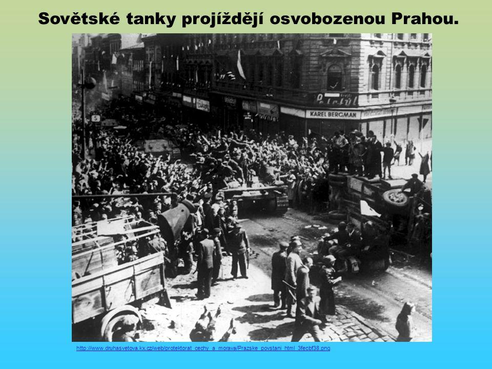 http://www.druhasvetova.kx.cz/web/protektorat_cechy_a_morava/Prazske_povstani_html_3fecbf38.png Sovětské tanky projíždějí osvobozenou Prahou.