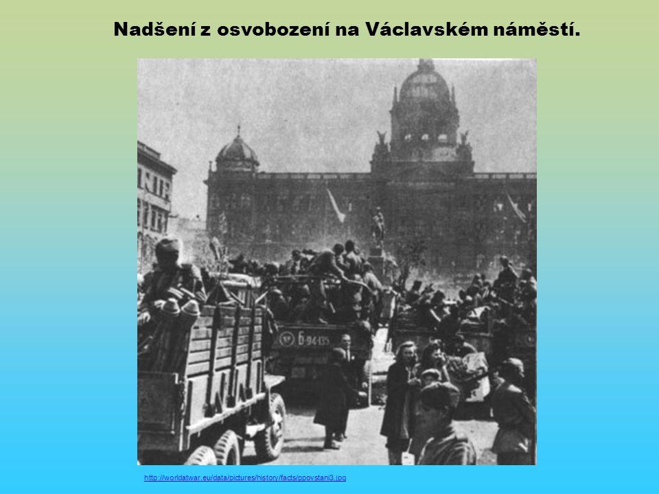 http://worldatwar.eu/data/pictures/history/facts/ppovstani3.jpg Nadšení z osvobození na Václavském náměstí.