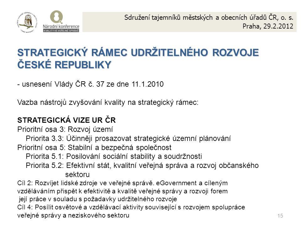 15 Sdružení tajemníků městských a obecních úřadů ČR, o.