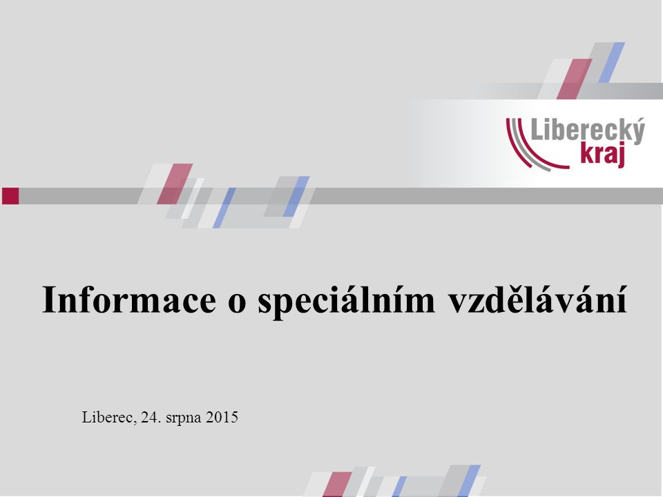 Informace o speciálním vzdělávání Liberec, 24. srpna 2015