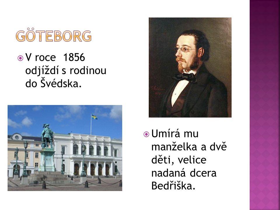  V roce 1856 odjíždí s rodinou do Švédska.