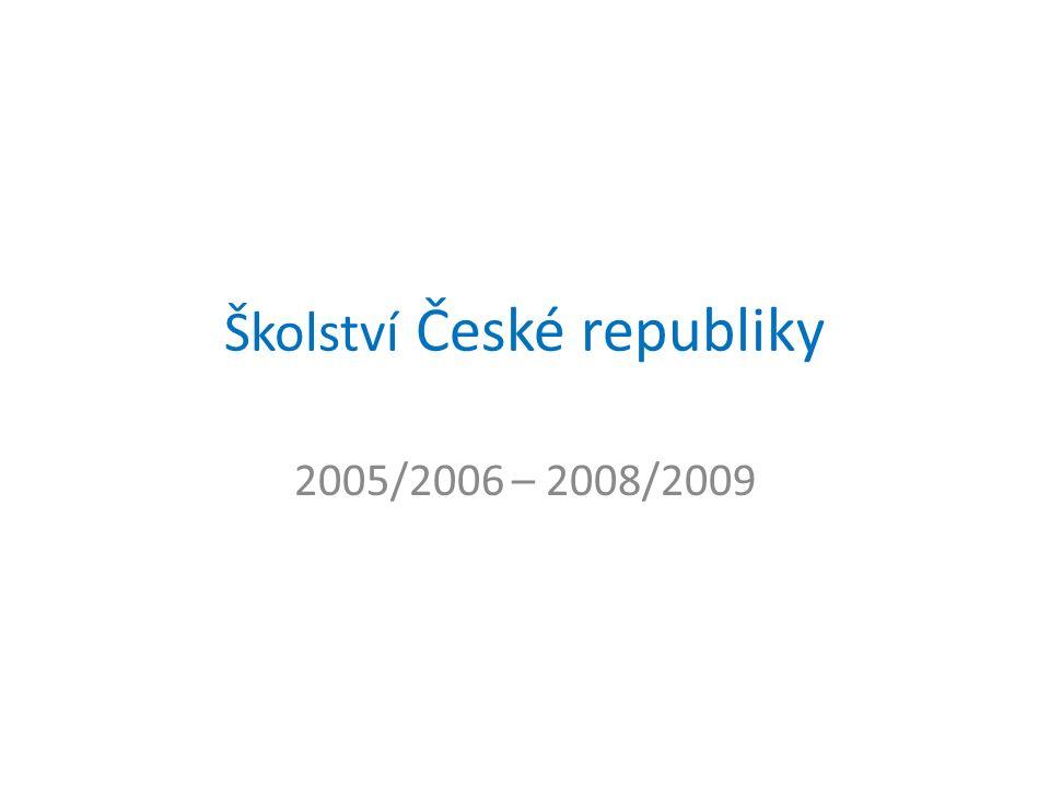 Školství České republiky 2005/2006 – 2008/2009