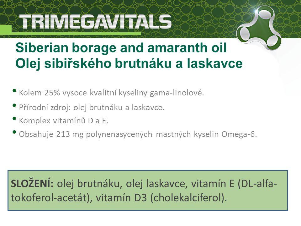 Kolem 25% vysoce kvalitní kyseliny gama-linolové. Přírodní zdroj: olej brutnáku a laskavce.