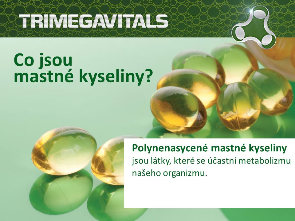 Co jsou mastné kyseliny.