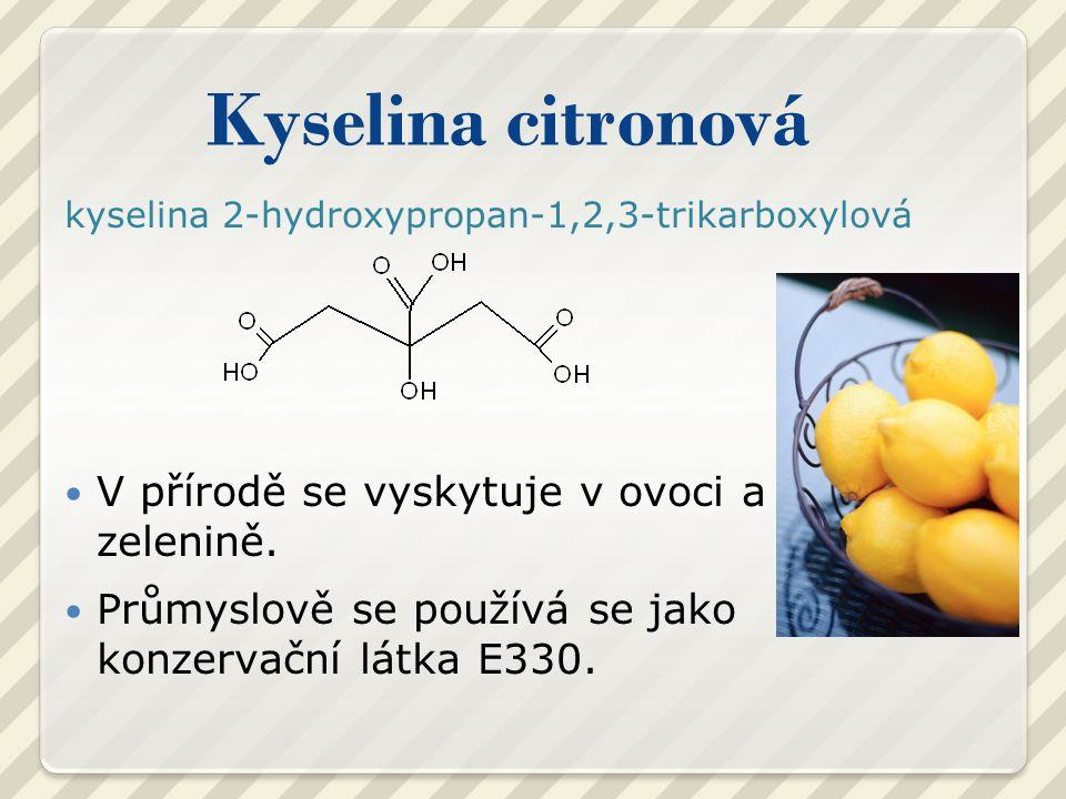 Kyselina citronová kyselina 2-hydroxypropan-1,2,3-trikarboxylová V přírodě se vyskytuje v ovoci a zelenině.
