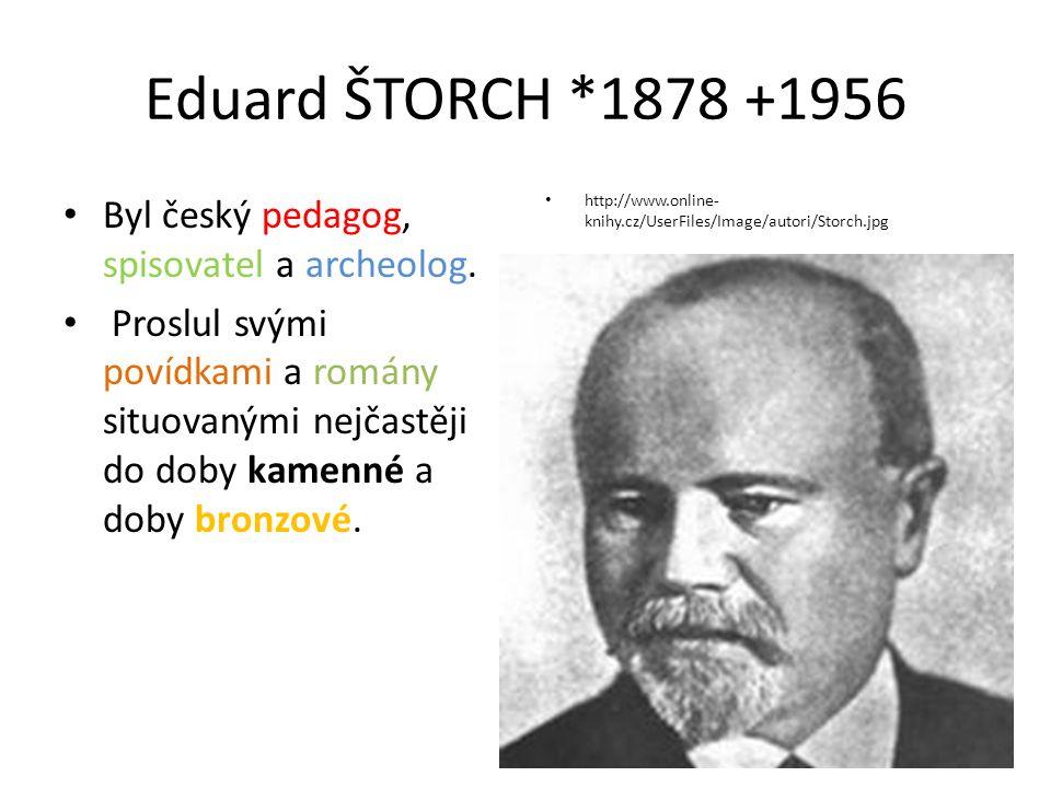EDUARD ŠTORCH Hhttp://cs.wikipedia.org/wiki/Eduard_%C5%A0torch Mgr.