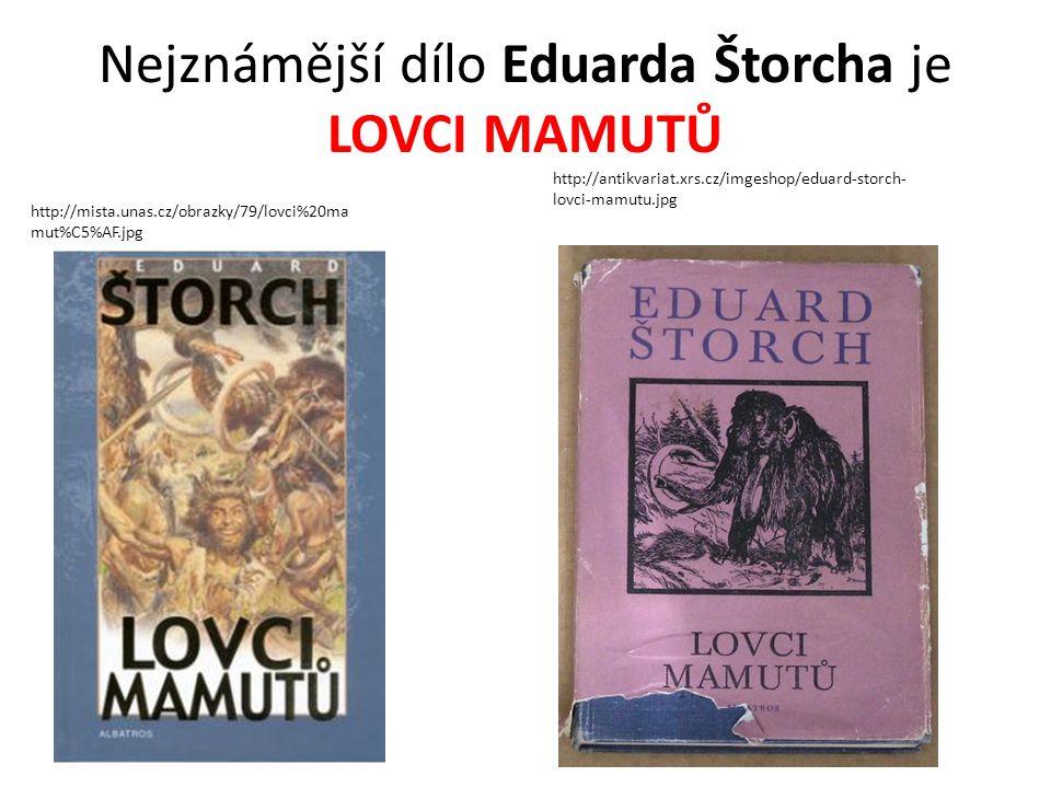 Eduard ŠTORCH *1878 +1956 Byl český pedagog, spisovatel a archeolog.