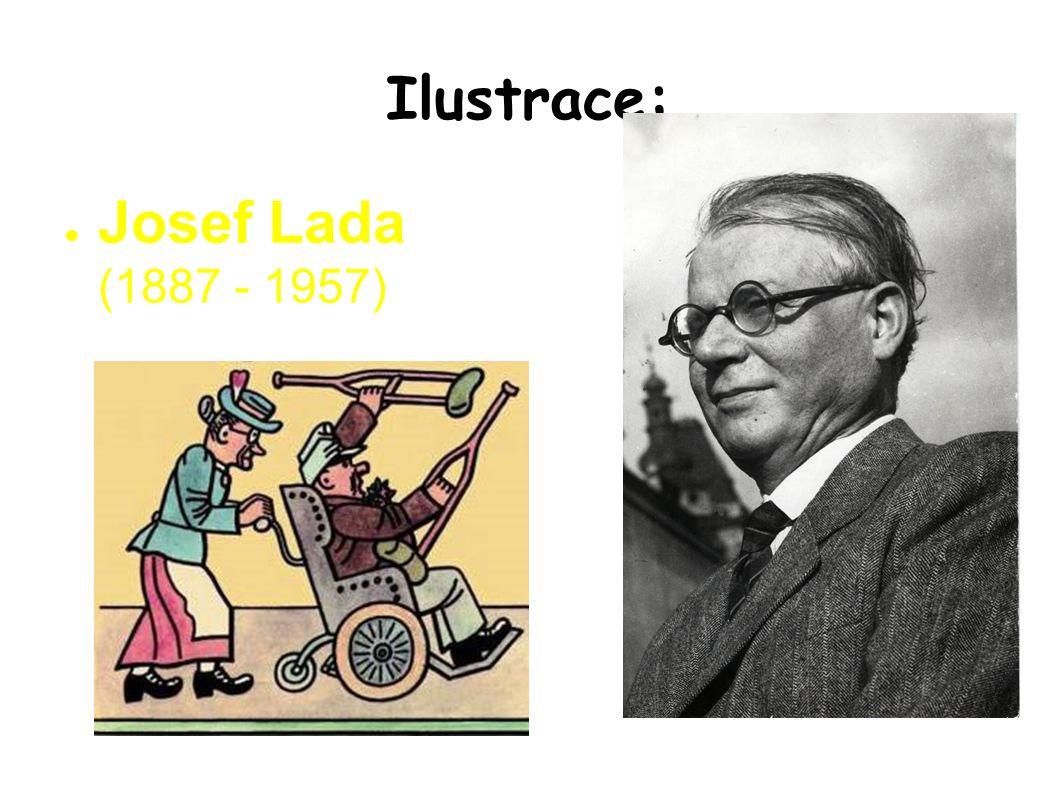 Ilustrace: ● Josef Lada (1887 - 1957)